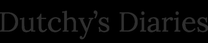 Dutchy's Diaries